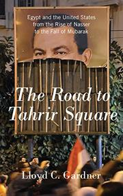 Book Cover for THE ROAD TO TAHRIR SQUARE