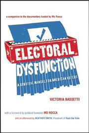 ELECTORAL DYSFUNCTION by Victoria Bassetti