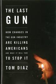 THE LAST GUN by Tom Diaz