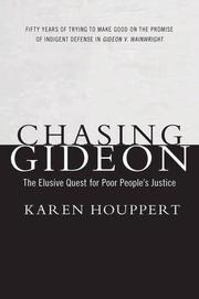 CHASING GIDEON by Karen Houppert