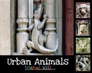URBAN ANIMALS by Isabel Hill