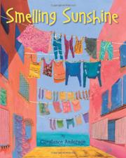 SMELLING SUNSHINE by Constance Anderson