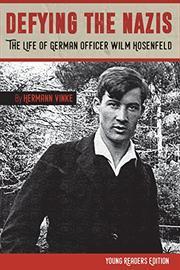 DEFYING THE NAZIS by Hermann Vinke