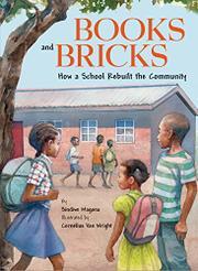 BOOKS AND BRICKS by Sindiwe Magona