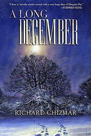 A LONG DECEMBER by Richard Chizmar