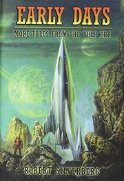 EARLY DAYS by Robert Silverberg