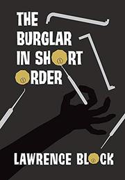 THE BURGLAR IN SHORT ORDER by Lawrence Block