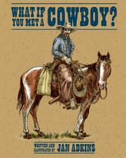 WHAT IF YOU MET A COWBOY? by Jan Adkins
