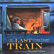 THE LAST TRAIN by Gordon Titcomb
