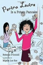 PENINA LEVINE IS A POTATO PANCAKE by Rebecca O'Connell