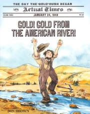 Book Cover for GOLD! GOLD FROM THE AMERICAN RIVER!
