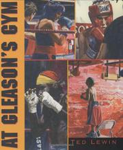 AT GLEASON'S GYM by Ted Lewin