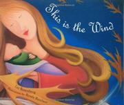 THIS IS THE WIND by Liz Rosenberg