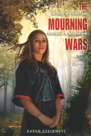 MOURNING WARS by Karen Steinmetz