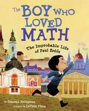 THE BOY WHO LOVED MATH by Deborah Heiligman