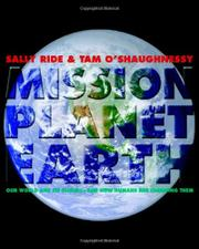 MISSION: PLANET EARTH by Sally Ride