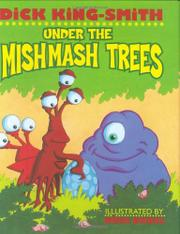 UNDER THE MISHMASH TREES by Dick King-Smith