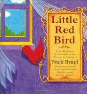 LITTLE RED BIRD by Nick Bruel