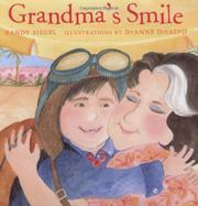 GRANDMA'S SMILE by Randy Siegel