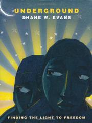UNDERGROUND by Shane W.  Evans