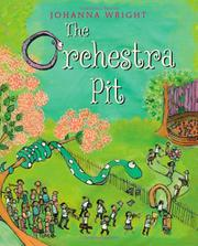 THE ORCHESTRA PIT by Johanna Wright