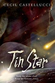 TIN STAR by Cecil Castellucci