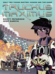 TRUCKUS MAXIMUS by Scott Peterson