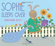 SOPHIE SLEEPS OVER by Marisabina Russo