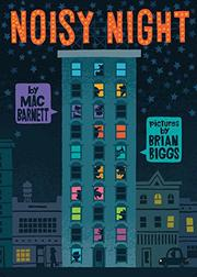 NOISY NIGHT by Mac Barnett