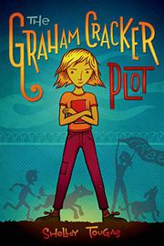 THE GRAHAM CRACKER PLOT by Shelley Tougas