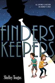 FINDERS KEEPERS by Shelley Tougas