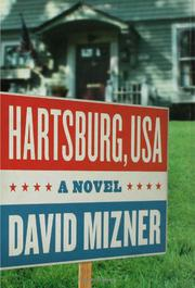 HARTSBURG, USA by David Mizner