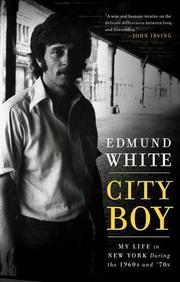 CITY BOY by Edmund White