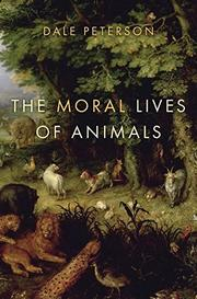 Book Cover for THE MORAL LIVES OF ANIMALS