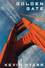 GOLDEN GATE by Kevin Starr