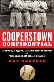 COOPERSTOWN CONFIDENTIAL by Zev Chafets