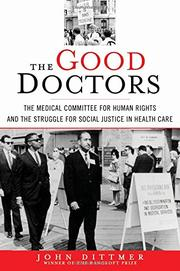 THE GOOD DOCTORS by John Dittmer
