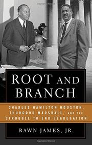 ROOT AND BRANCH by Rawn James Jr.