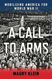 A CALL TO ARMS by Maury Klein