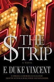 THE STRIP by E. Duke Vincent