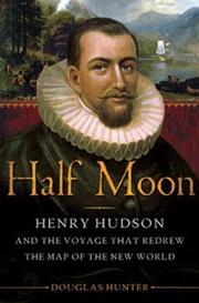 HALF MOON by Douglas Hunter