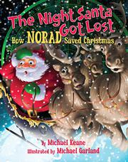 THE NIGHT SANTA GOT LOST by Michael  Keane