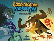 GOOD DREAM, BAD DREAM / SUEÑO BUENO, SUEÑO MALO by Juan Calle
