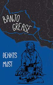 BANJO GREASE by Dennis  Must
