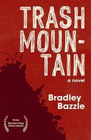 TRASH MOUNTAIN by Bradley Bazzle