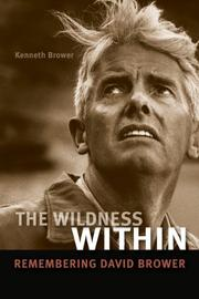 THE WILDNESS WITHIN by Kenneth Brower