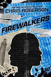 FIREWALKERS by Chris Roberson