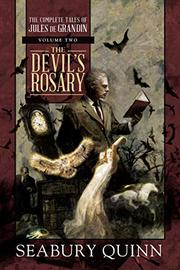 THE DEVIL'S ROSARY by Seabury Quinn