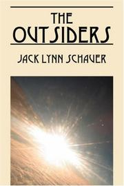 THE OUTSIDERS by Jack Lynn Schauer