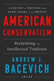 AMERICAN CONSERVATISM by Andrew J. Bacevich